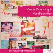 Vision Boarding & Manifestation