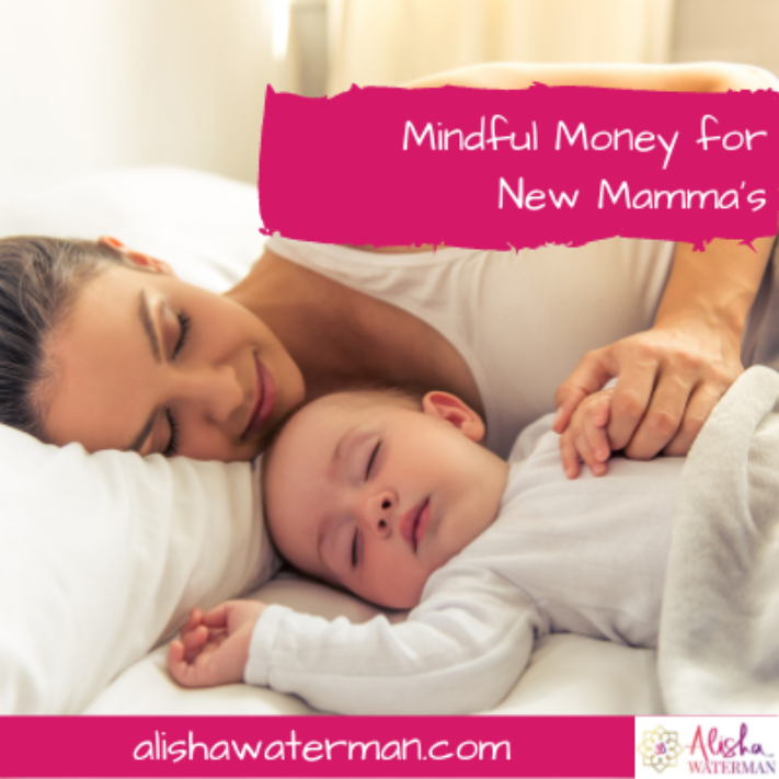 Mindful Money for New Mamma's