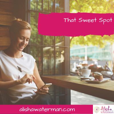 That Sweet Spot